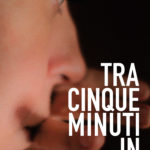 locandina_tra-cinque-minuti-in-scena